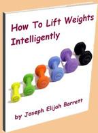 lift weights  intelligently